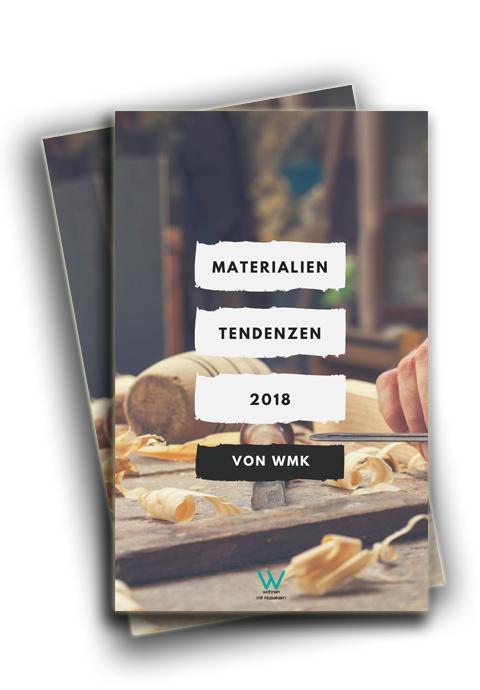 Materialien Tendenzen 2018 tendenzen