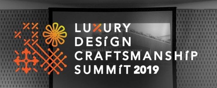 Die zweite Ausgabe des Luxury Design & Craftsmanship Summit steht vor der Tür! Untitled 1 740x300