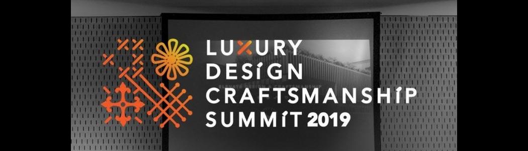 Die zweite Ausgabe des Luxury Design & Craftsmanship Summit steht vor der Tür! Untitled 1